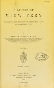 Cover of: A system of midwifery | William Leishman