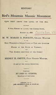 Cover of: History of Bird's Mountain masonic monument, 2500 feet above the level of the sea | John McNab Currier