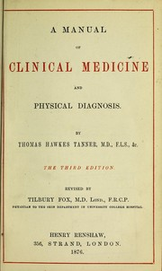 Cover of: A manual of clinical medicine and physical diagnosis