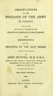 Cover of: Observations on the diseases of the army in Jamaica and on the best means of preserving the health of Europeans in that climate