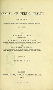 Cover of: A manual of public health for the use of local authorities, medical officers of health, and others
