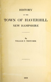 Cover of: History of the town of Haverhill, New Hampshire