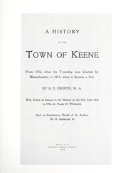 Cover of: A history of the town of Keene | Simon Goodell Griffin