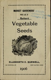 General list of select vegetable seeds by Ellsworth E. Burwell