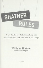 Shatner rules by William Shatner