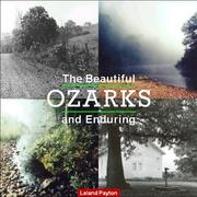 Cover of: The beautiful and enduring Ozarks