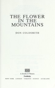 Cover of: The flower in the mountains