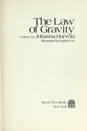 Cover of: The Law of Gravity: a story