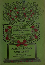 Cover of: New orchard varieties, up-to-date floral creations, everything of merit in the horticultural line ... | M. H. Harman Company