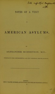 Cover of: Notes of a visit to American asylums