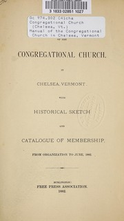 Cover of: Manual of the Congregational Church in Chelsea, Vermont | Congregational Church (Chelsea, Vt.)