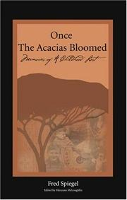 Cover of: Once the Acacias Bloomed | Fred Spiegel
