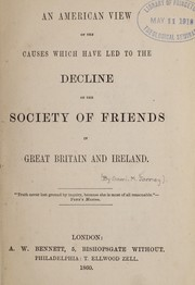 Cover of: An American view of the causes which have led to the decline of the Society of Friends in Great Britain and Ireland
