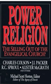 Cover of: Power religion | Charles Colson ... [et al.] ; Michael Scott Horton, editor.