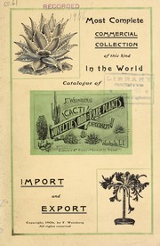 Cover of: Catalogue of cacti novelties, odd and rare plants a specialty | F. Weinberg (Firm)