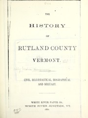 Cover of: The history of Rutland county, Vermont