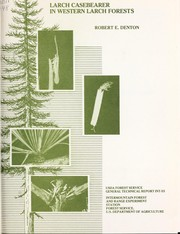 Cover of: Larch casebearer in western larch forests | Robert E. Denton