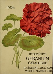 Cover of: Descriptive geranium catalogue | R. Vincent, Jr. & Son