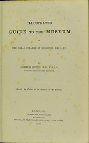 Cover of: Illustrated guide to the museum of the Royal College of Surgeons, England