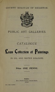 Cover of: Catalogue of loan collection of paintings in oil and water colours
