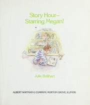 Cover of: Story hour--starring Megan!