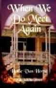Cover of: When We Do Meet Again (Time Travelers)