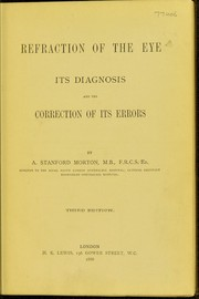 Cover of: Refraction of the eye | A. Stanford Morton