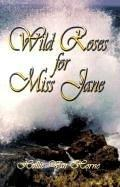 Cover of: Wild Roses for Miss Jane (Time Travelers, 2)