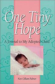 Cover of: One Tiny Hope  | Kari Gilliam Palmer