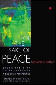 Cover of: For the Sake of Peace: Seven Paths to Global Harmony