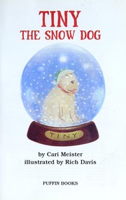Cover of: Tiny the snow dog | Cari Meister