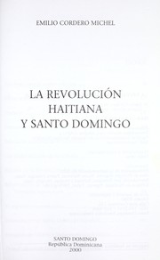 Cover of: La revolución haitiana y Santo Domingo by Emilio Cordero Michel