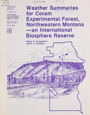 Cover of: Weather summaries for Coram Experimental Forest, northwestern Montana