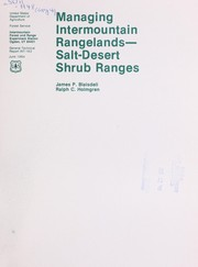 Cover of: Managing Intermountain rangelands--salt-desert shrub ranges | James P. Blaisdell