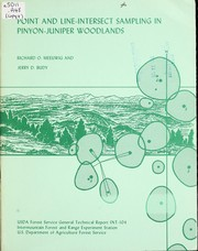 Point and line-intersect sampling in pinyon-juniper woodlands by Richard O. Meeuwig