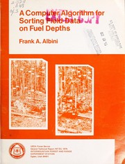 Cover of: A computer algorithm for sorting field data on fuel depths | F. A. Albini