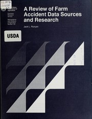 Cover of: A review of farm accident data sources and research