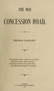 Cover of: The old concession road | Thomas Laidlaw