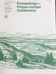 Proceedings, Pinyon-Juniper Conference, Reno, NV, January 13-16, 1986 by Pinyon-Juniper Conference (1986 Reno, Nev.)