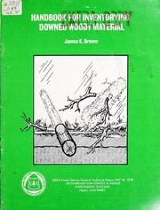 Handbook for inventorying downed woody material by Brown, James K.