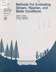 Cover of: Methods for evaluating stream, riparian, and biotic conditions | William S. Platts