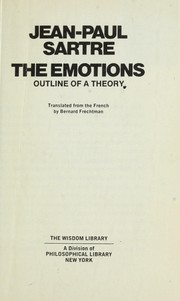 Cover of: The emotions, outline of a theory: Translated from the French by Bernard Frechtman.