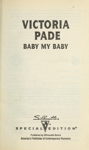 Baby My Baby (A Ranching Family) by Victoria Pade