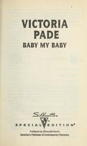 Cover of: Baby My Baby (A Ranching Family) by Victoria Pade