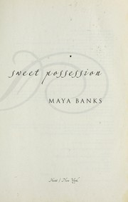 Cover of: Sweet possession | Maya Banks