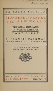 Pioneers of France in the New World by Francis Parkman