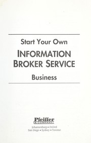Cover of: Start Your Own Information Broker Service | Pfeiffer