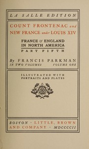 Cover of: Count Frontenac and New France under Louis XIV