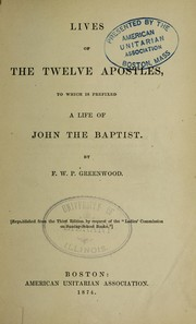 Cover of: Lives of the 12 apostles | Francis William Pitt Greenwood