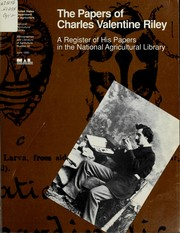 The papers of Charles Valentine Riley by Judith Ho